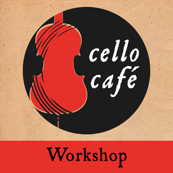 Cellocafé Workshop Toegang
